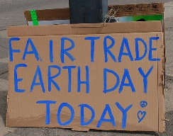 Our Earth Day Festivities in April 2013 where we announced our fair trade designation.